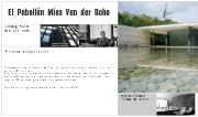 El Pabellón Mies van der Rohe de Barcelona - 1