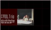 FMOL Trio [Pelayo Arrizabalaga, Sergi Jordà, Cristina Casanova]